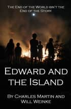 Edward and the Island ebook by Charles Martin