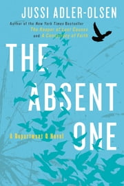 The Absent One - A Department Q Novel ebook by Jussi Adler-Olsen