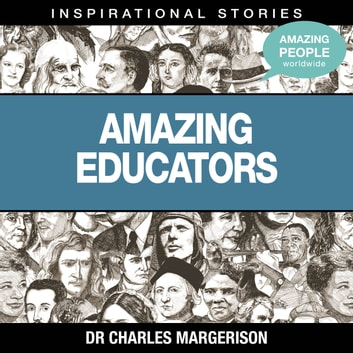 Amazing Educators audiobook by Dr Charles Margerison