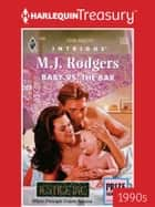 Baby vs. the Bar ebook by M.J. Rodgers