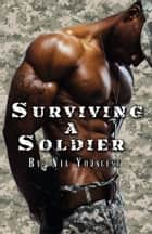 Surviving a Soldier ebook by nia youngest