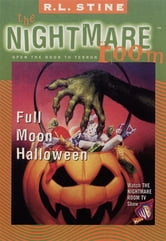 The Nightmare Room #10: Full Moon Halloween ebook by R.L. Stine