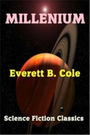 Millennium ebook by Everett B. Cole