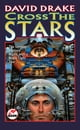 Cross the Stars ebook by David Drake