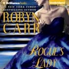 Rogue's Lady audiobook by Robyn Carr