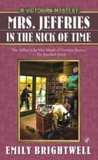 Mrs. Jeffries in the Nick of Time ebook by Emily Brightwell