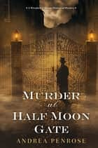 Murder at Half Moon Gate ebook by