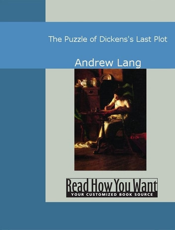 The Puzzle Of Dickens's Last Plot ebook by Andrew Lang
