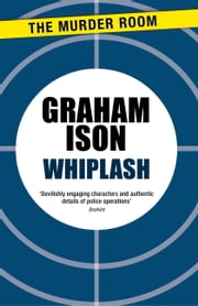 Whiplash ebook by Graham Ison