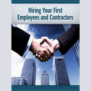 Hiring Your First Employees & Contractors - Hire for the Work audiobook by Deaver Brown