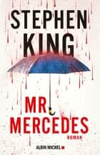 Mr Mercedes eBook by Stephen King, Nadine Gassie, Océane Bies