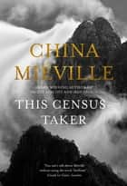 This Census-Taker ebook by China Mieville