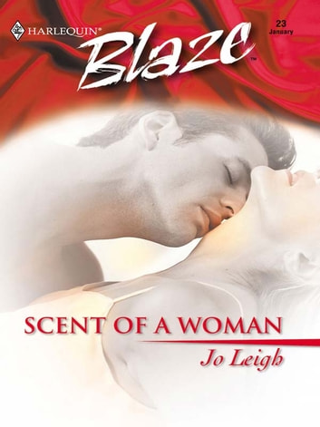Scent of a Woman ebook by Jo Leigh