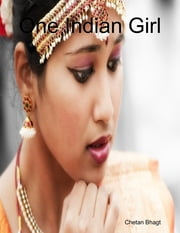 One Indian Girl ebook by Chetan Bhagt