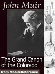 The Grand Canon Of The Colorado (Mobi Classics) ebook by John Muir