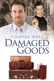 Damaged Goods ebook by Cooper West