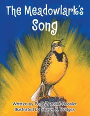The Meadowlark's Song ebook by Peggy Arnold-Hoobler
