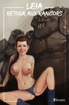 Leia - Back to the Rancors ebook by