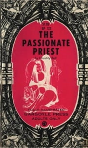 Passionate Priest ebook by Bell,Chastity