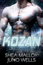 Kozan ebook by Shea Malloy