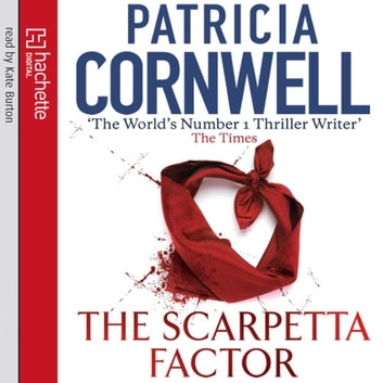 The Scarpetta Factor audiobook by Patricia Cornwell