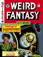 The EC Archives: Weird Fantasy Volume 1 eBook by Various