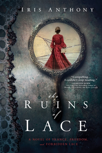 The Ruins of Lace ebook by Iris Anthony