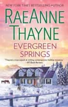 Evergreen Springs - A Christmas Romance eBook von RaeAnne Thayne