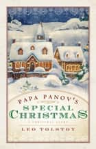 Papa Panov's Special Christmas eBook by Leo Tolstoy