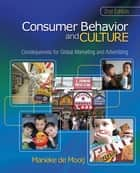 Consumer Behavior and Culture ebook by Marieke de Mooij