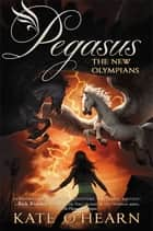The New Olympians ebook by Kate O'Hearn
