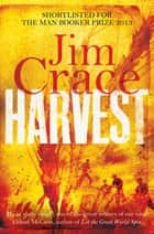 Harvest ebook by Jim Crace