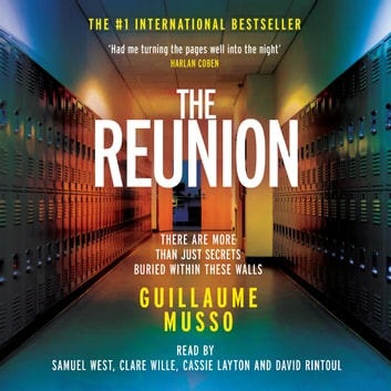 The Reunion - There are more than just secrets buried in this school's past... audiobook by Guillaume Musso