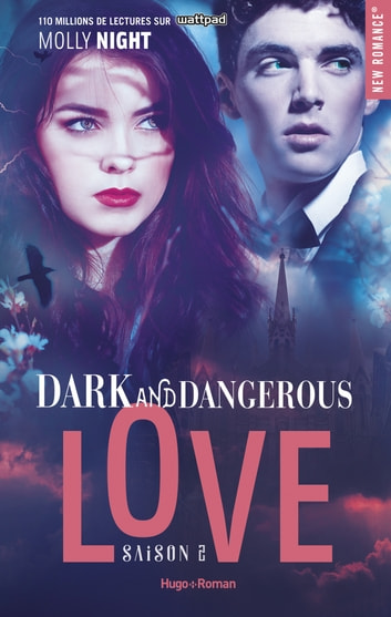 Dark and dangerous love Saison 2 -Extrait offert- ebook by Molly Night