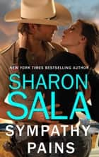 Sympathy Pains ekitaplar by Sharon Sala
