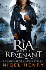 Ria and the Revenant