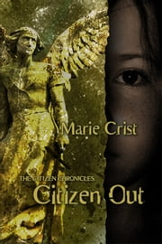 Citizen Out ebook by Marie Crist