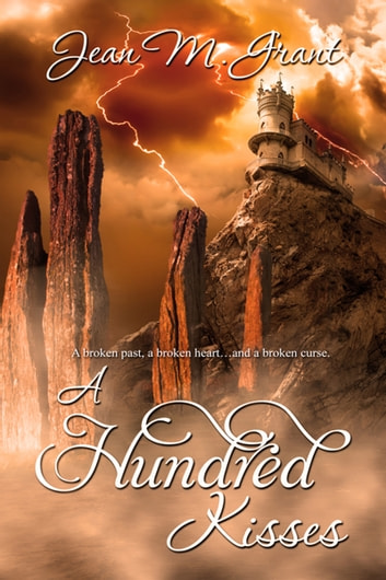 A Hundred Kisses ebook by Jean M. Grant