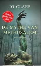 De mythe van Methusalem ebook by Jo Claes