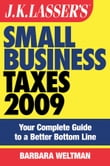 JK Lasser's Small Business Taxes 2009