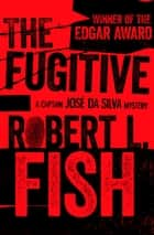 The Fugitive ebook by Robert L. Fish