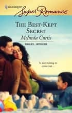The Best-Kept Secret ebook by Melinda Curtis