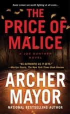 The Price of Malice ebook by Archer Mayor
