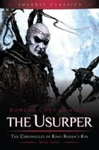 The Usurper ebook by Rowena Cory Daniells