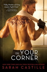 In Your Corner ebook by Sarah Castille