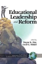 Educational Leadership and Reform ebook by Wayne K. Hoy,Cecil Miskel