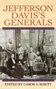Jefferson Davis's Generals ebook by Gabor S. Boritt