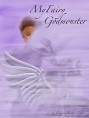 My Fairy Godmonster ebook by Denice Hughes Lewis