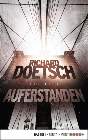 Auferstanden - Thriller ebook by Richard Doetsch