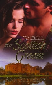 Her Scottish Groom ebook by Ann Stephens